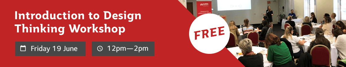 Free Lunch & Learn: Introduction to Design Thinking Workshop. June 17. 12pm - 2pm.