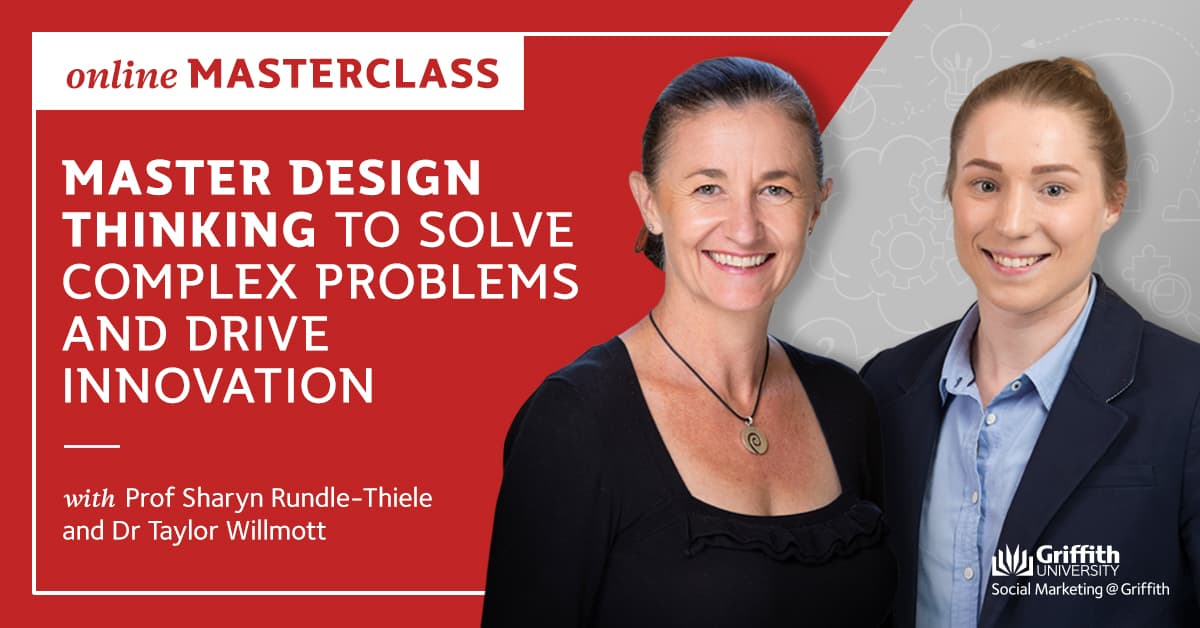 Master Design Thinking to solve complex problems and drive innovation