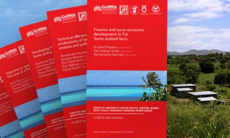 Griffith University-South Pacific Central Banks Joint Policy Research Working Paper Series
